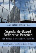 An Introduction to Standards-Based Reflective Practice for Middle & High School Teaching