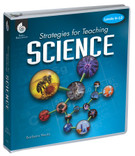 Strategies for Teaching Science, Levels 6-12