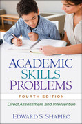 Academic Skills Problems: Direct Assessment and Intervention (4th ed.)