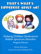 That's What's Different About Me? Helping Children Understand Autism Spectrum Disorders