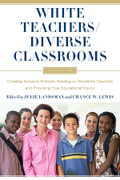 White Teachers/Diverse Classrooms