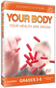 Your Body, Your Health and Drugs