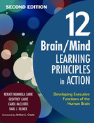 12 Brain/Mind Learning Principles in Action: