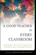 A Good Teacher in Every Classroom