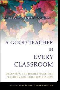 A Good Teacher in Every Classroom