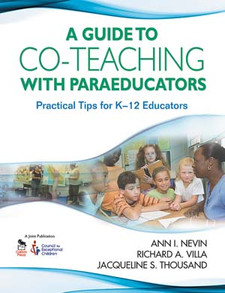 A Guide to Co-Teaching With Paraeducators: Practical Tips