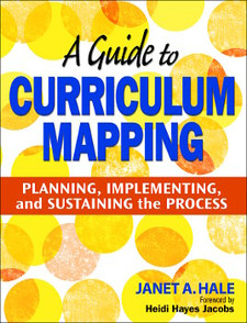 A Guide to Curriculum Mapping: Planning, Implementing,