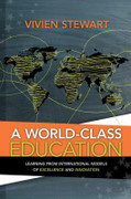A World-Class Education: Learning from International Models
