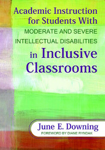 Academic Instruction for Students With Moderate and Severe
