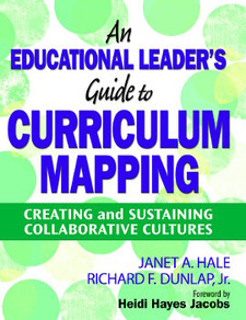 An Educational Leader's Guide to Curriculum Mapping:
