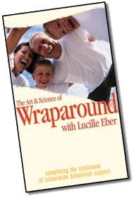 Art and Science of Wraparound: Continuing the Continuum