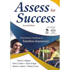 Assess for Success:  A Practitioner's Handbook on Transition Assessment