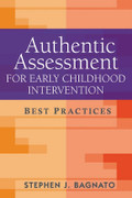 Authentic Assessment for Early Childhood Intervention: