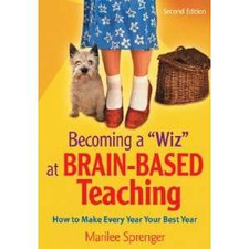 "Becoming a ""Wiz"" at Brain-Based Teaching:"