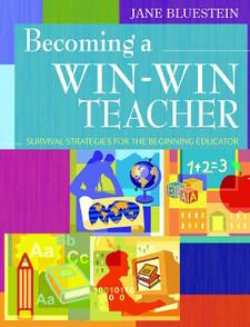 Becoming a Win-Win Teacher: Survival Strategies