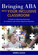 Bring ABA into Your Inclusive Classroom:
