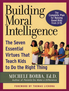 Building Moral Intelligence: Seven Essential Virtues