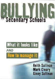 Bullying in Secondary Schools: