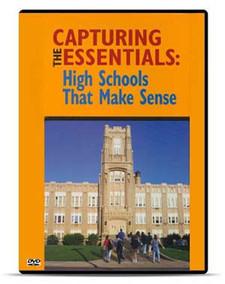 Capturing the Essentials: High Schools That Make Sense, DVD