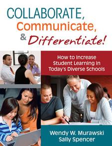 Collaborate, Communicate & Differentiate: