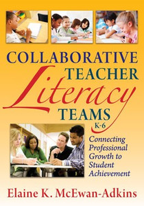 Collaborative Teacher Literacy Team, K-6: