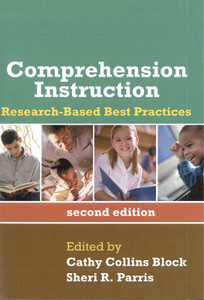 Comprehension Instruction: Research-Based Best Practices