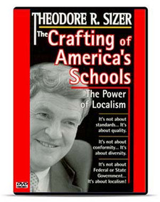 The Crafting of America's Schools: The Power of Localism
