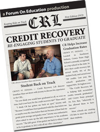 Credit Recovery :Re-Engaging Students to Graduate