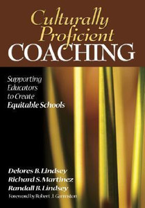 Culturally Proficient Coaching: Supporting Educators