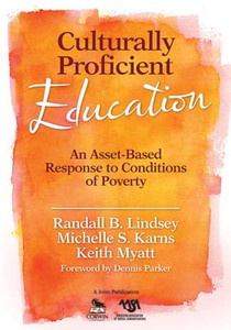 Culturally Proficient Education: An Asset-Based Response