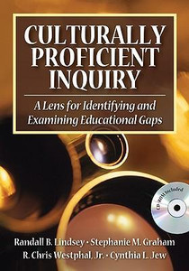 Culturally Proficient Inquiry: