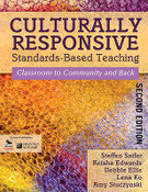 Culturally Responsive Standards-Based Teaching: