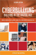 Cyberbullying: Bullying in the Digital Age (2nd ed.)