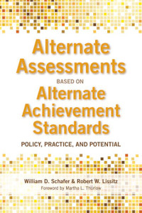 Alternate Assessments Based on Alternative Achievement Standards