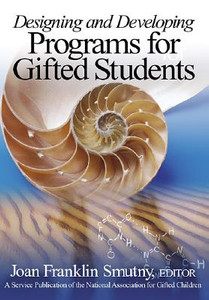 Designing and Developing Programs for Gifted Students