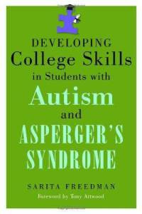 Developing College Skills in Students with Autism and Asperger's