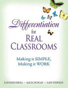 Differentiation for Real Classrooms: