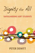 Dignity for All: Safeguarding LGBT Students