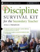 Discipline Survival Kit for the Secondary Teacher