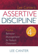 Assertive Discipline: Positive Behavior Management for Today's Classroom (4th ed.)