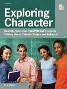 Exploring Character: Real-life Scenarios