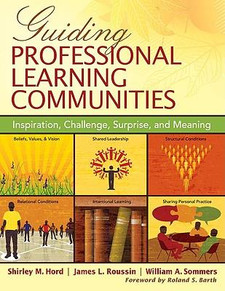 Guiding Professional Learning Communities: