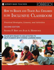 How To Reach & Teach All Children in the Inclusive Classroom: