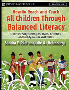 How to Reach and Teach All Children Through Balanced Literacy: