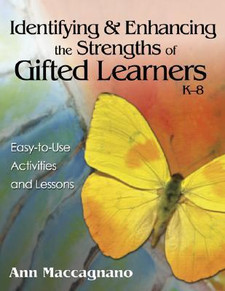 Identifying & Enhancing the Strengths of Gifted Learners K-8: