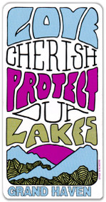 Love, Cherish, Protect our Lakes Sticker
