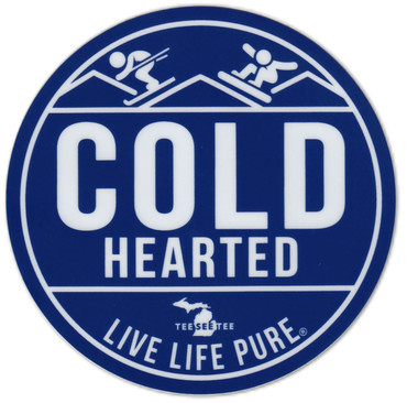 "4"" Cold Hearted Live Life Pure Sticker"
