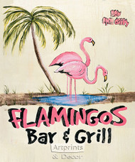 Flamingos Bar & Grill -  Art Print