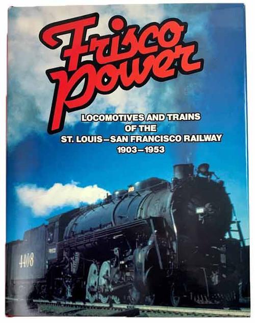 Frisco Power Railroads Book