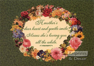 A Mothers dear heart and gentle smile - Art Print
